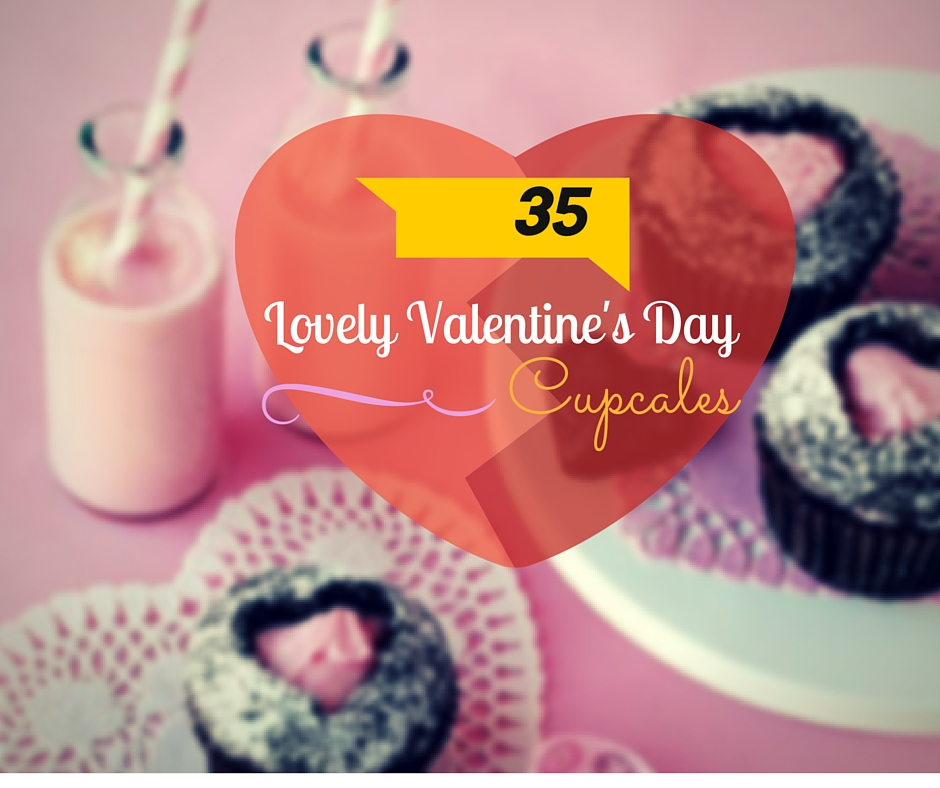 35 Lovely Valentine\'s Day Cupcakes - Cupcakes Gallery